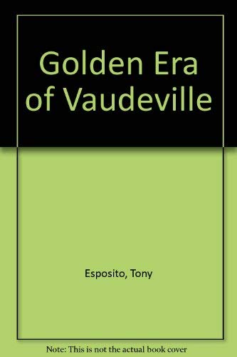 9780897248723: The Golden Era of Vaudeville: Piano/Vocal/Chords
