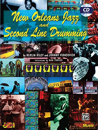 9780897249218: New Orleans Jazz and Second Line Drumming: Book & CD (New Orleans Drumming Series)