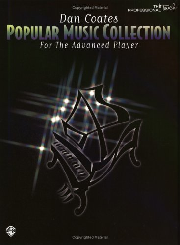 9780897249386: Dan Coates: Popular Music Collection for the Advanced Player: 1 (Professional Touch)