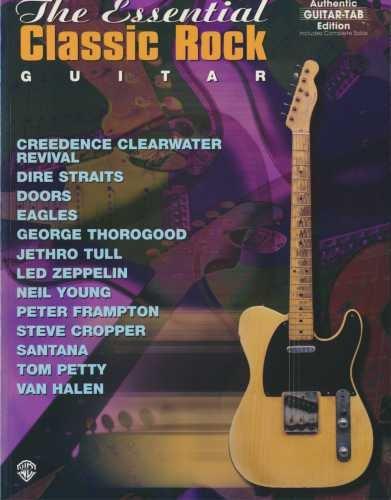 9780897249935: Essential Classic Rock Guitar: Authentic Guitar Tab Edition