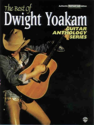 9780897249959: The Best of Dwight Yoakam -- Guitar Anthology: Authentic Guitar TAB (Guitar Anthology Series)
