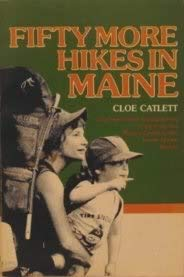 9780897250177: Fifty More Hikes in Maine: Day Hikes and Backpacking Trips from the Rocky Coast to the North Maine Woods