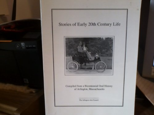 Stories of Early 20th Century Life: An: Editor-Oakes Plimpton; Editor-John