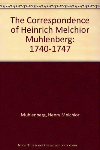 9780897250962: M HLENBERG, The Correspondence of Heinrich Melchior Vol. 1: 1740-1747