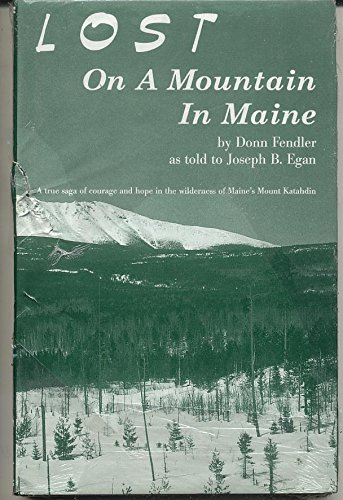 9780897251006: Lost on a Mountain in Maine