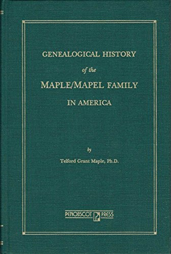 9780897251235: Genealogical History Of The Maple/Mapel Family In America