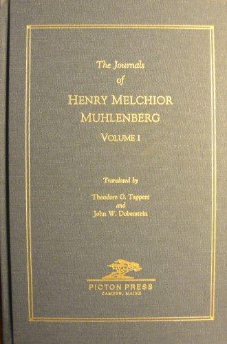 MUHLENBERG, The Journals of Henry Melchior 1742-1787, in 3 vols: Tappert; Doberstein