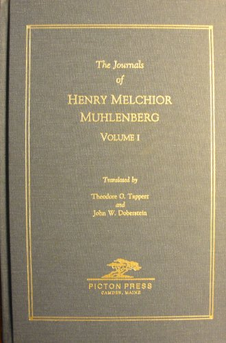 MUHLENBERG, The Journals of Henry Melchior 1742-1787,: Tappert; Doberstein
