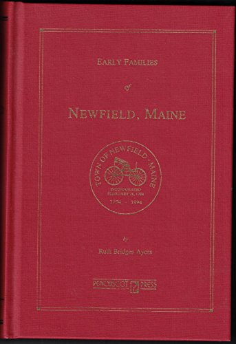 Early Families of Newfield, Maine: Ayers, Ruth Bridges