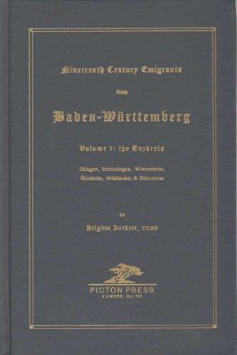 9780897252928: Nineteenth Century Emigrants from Baden-Württemberg, Vol. 1: the Enzkreis