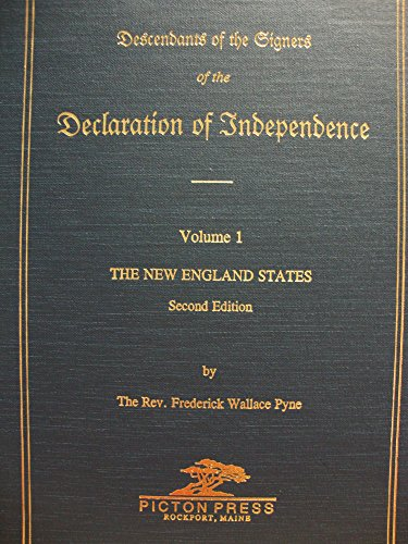 9780897252973: Descendants of the Signers of the Declaration of Independence: The New England States