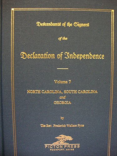 9780897254045: DECLARATION OF INDEPENDENCE, Descendants of The Signers of the, Vol 7: North and South
