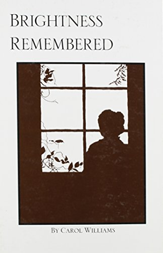 Brightness Remembered (Swiss American Historical Society special publication): Williams, Carol