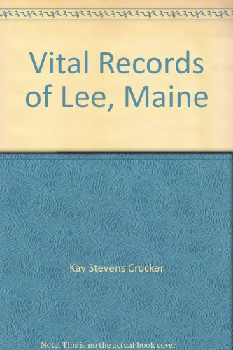9780897256674: Vital Records of Lee, Maine
