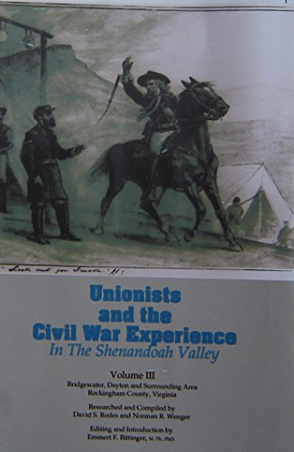 9780897257671: Unionists and the Civil War Experience in the Shenandoah Valley
