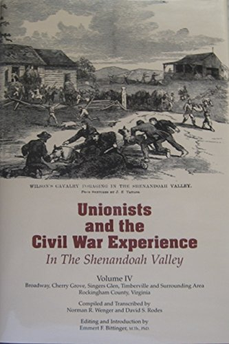 9780897258258: Unionists and the Civil War Experience in the Shenandoah Valley