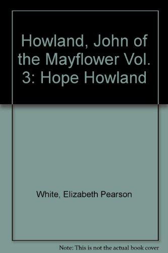 9780897258463: John Howland of the Mayflower Hope Howland (Volume 3)