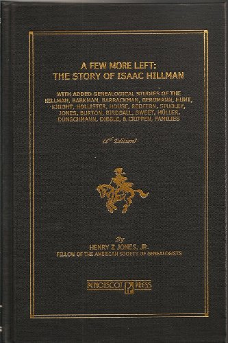 9780897258715: A Few More Left: The Story Of Isaac Hillman