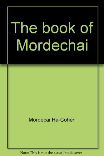 The Book of Mordechai: A Study of the Jews of Libya = Selections from the Highid Mordekhai of Mor...