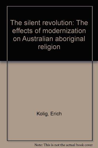 The silent revolution: The effects of modernization: Kolig, Erich