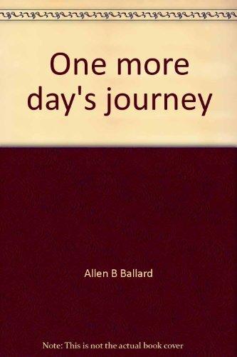 One more day's journey: The making of Black Philadelphia (ISHI publications): Ballard, Allen B