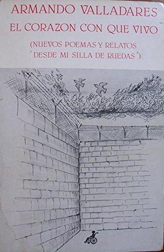 9780897292450: El Corazon Con Que Vivo (Colección Espejo de paciencia) (Spanish Edition)