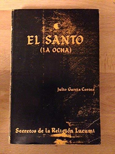 9780897293228: El Santo (LA Ocha)