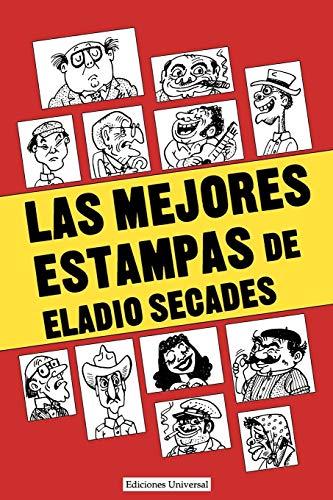9780897293242: Las Mejores Estampas de Eladio Secados (Colección Antologías)