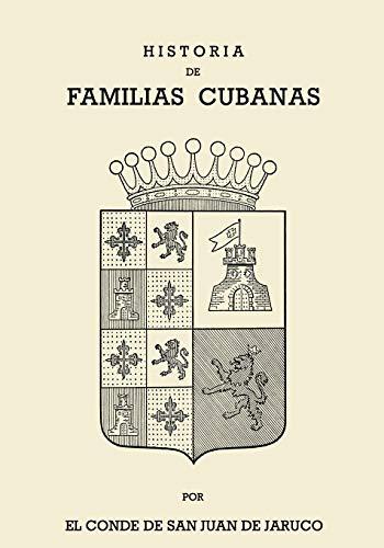 9780897294089: Historia De Familias Cubanas