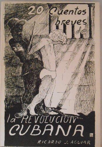 9780897294409: Veinte cuentos breves de la Revolucion Cubana y un juicio final (Coleccion Caniqui) (Spanish Edition)