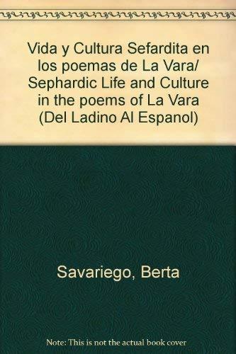 Vida y Cultura Sefardita en los poemas: Savariego, Berta, Sanchez-Boudy,