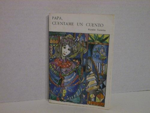 9780897294942: Papa Cuentame UN Cuento (COLECCION CANIQUI)