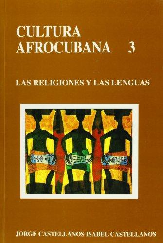 9780897295079: Cultura Afrocubana: Las Religiones Y Las Lenguas