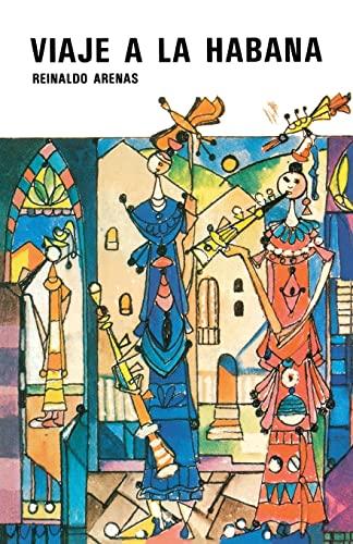 9780897295444: Viaje a la Habana (Novela en tres viajes) (Spanish Edition)