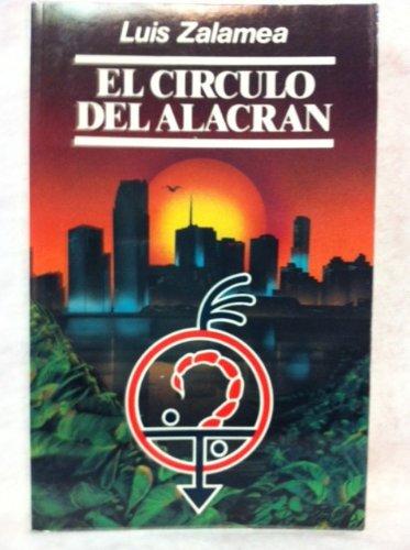 9780897295567: El Circulo Del Alacran (COLECCION CANIQUI) (Spanish and English Edition)