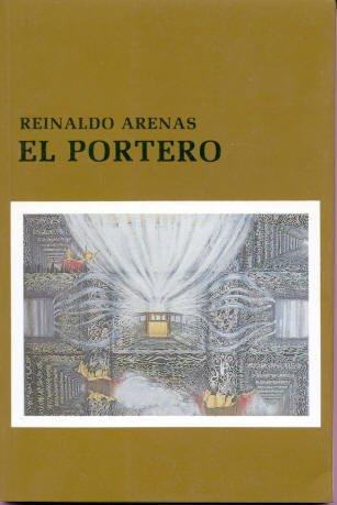 9780897295604: El portero (COLECCION CANIQUI)