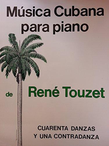 9780897295642: Música cubana para piano: cuarenta danzas y una contradanza