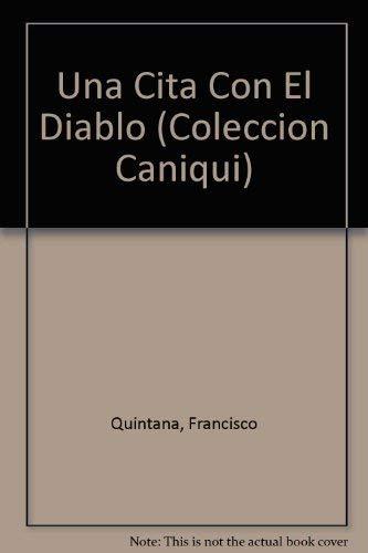 9780897295765: Una Cita Con El Diablo (COLECCION CANIQUI) (Spanish and English Edition)