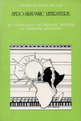 9780897295826: Afro-Hispanic Literature: An Anthology of Hispanic Writers of African Ancestry (Coleccion Ebano Y Canela) (English and Spanish Edition)