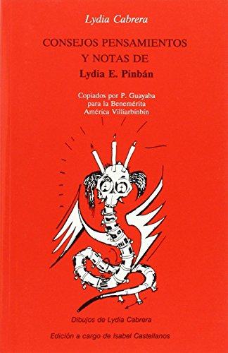 Consejos, Pensamientos Y Notas De Lydia E.: Cabrera, Lydia
