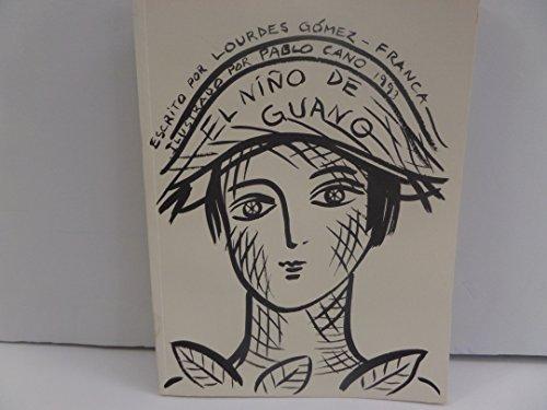 El Nino De Guano (Coleccion Arte) (Spanish: Lourdes Gomez-Franca, Pablo