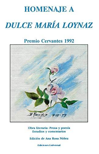 Homenaje a Dulce Maria Loynaz: Premio Cervantes: Dulce Maria Loynaz,