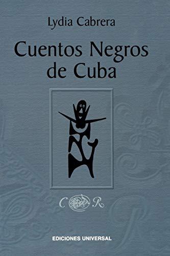 Cuentos Negros de Cuba (Paperback): Lydia Cabrera
