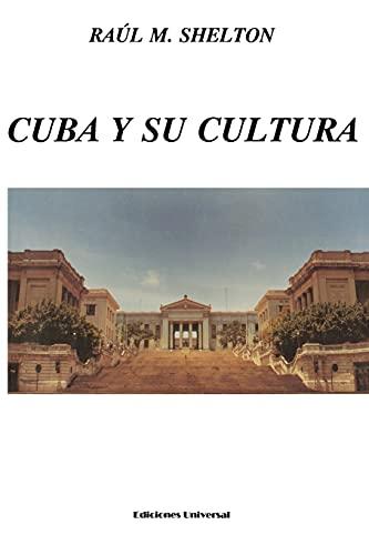 9780897296908: Cuba y su Cultura (Coleccion Cuba y sus Jueces) (Spanish and English Edition)