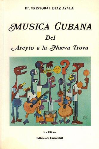 9780897297035: Musica Cubana Del Areyto a la Nueva Trova/ Cuban Music from the Areyto to the New Trova