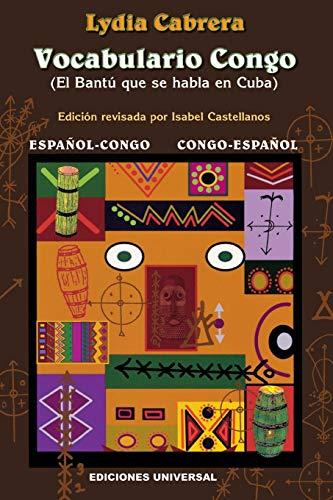 9780897297080: Vocabulario Congo: el bantu que sehabla en Cuba