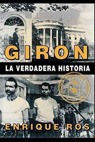 9780897297387: Playa Girón, la verdadera historia (Coleccion Cuba Y Sus Jueces)