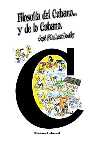 Filosofia Del Cubano Y De Lo Cubano: Sanchez-Boudy, Jose