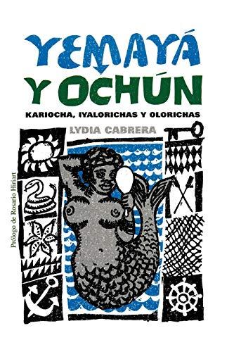 9780897297615: Yemaya Y Ochun: Kariocha, Iyalorichas Y Olorichas