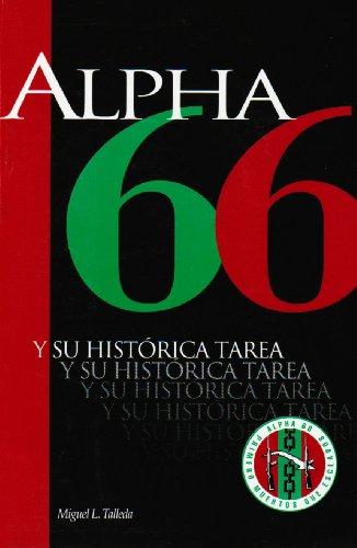 9780897297790: Alpha 66: Y Su Historica Tarea (Coleccion Cuba Y Sus Jueces)